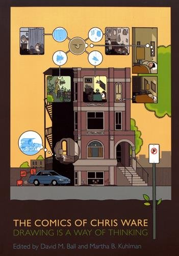 The Comics of Chris Ware : Drawing Is a Way of Thinking