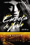Embers & Ash (Cold Fury Novel) by T M Goeglein (2014-07-28)