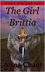 The Girl from Brittia (Women of the Dark Ages Book 2)