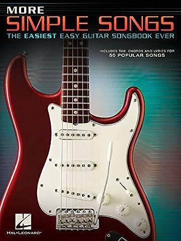 More Simple Songs: The Easiest Easy Guitar Songbook Ever