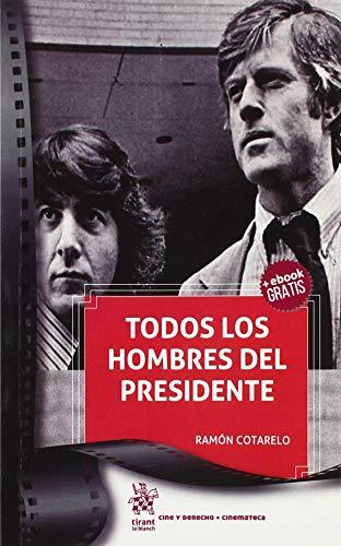 Todos los Hombres del Presidente (Cine y Derecho) por Ramón Cotarelo