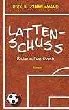 Lattenschuss: Kicker auf der Couch