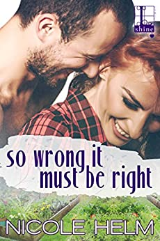 So Wrong It Must Be Right (Gallagher & Ivy) by [Helm, Nicole]