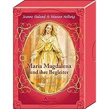 Maria Magdalena und ihre Begleiter: Söhne und Töchter des Lichts - 50 Karten mit Begleitbuch