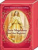 Maria Magdalena und ihre Begleiter: Söhne und Töchter des Lichts - 50 Karten mit Begleitbuch - Jeanne Ruland