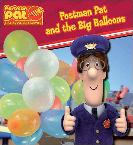 Postman Pat and the Big Balloons (Postman Pat Special Delivery Service)