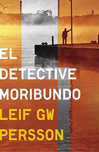El Detective Moribundo (NOVELA DE INTRIGA)