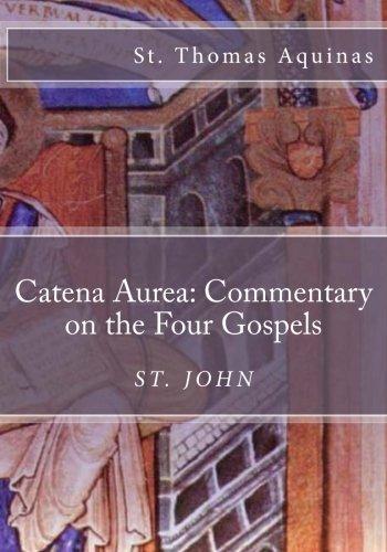 catena-aurea-commentary-on-the-four-gospels-st-john-volume-4