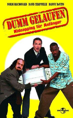 Dumm gelaufen - Kidnapping für Anfänger [VHS]