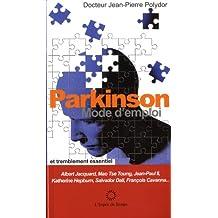 Parkinson, mode d'emploi: et traitement essentiel.
