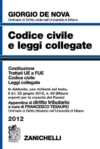 Codice civile e leggi collegate 2012. Con appendice di diritto tributario