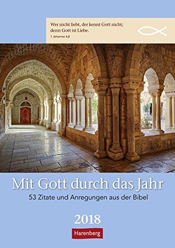 Mit Gott durch das Jahr - Kalender 2018 - Harenberg-Verlag - Wochenkalendarium - 54 Blatt mit Zitaten- Wandkalender - 25 cm x 35,5 cm