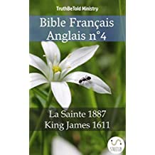Bible Français Anglais n°4: La Sainte 1887 - King James 1611