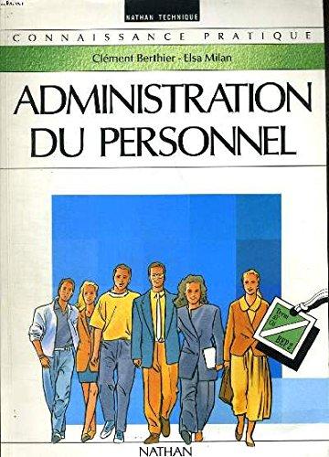 Administration du personnel, édition 1992. Livre de l'élève, Terminales BEP 2, ACC, CAS