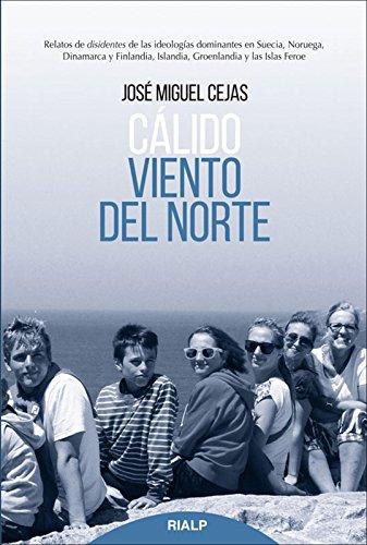 Cálido viento del norte por José Miguel Cejas Arroyo