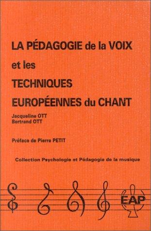 La pédagogie de la voix et les techniques européennes du chant
