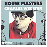 Defected Presents House Masters - Charles Webster