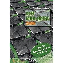 Der MBA-Guide 2006