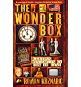TheWonderbox Curious Histories of How to Live by Krznaric, Roman ( Author ) ON Dec-22-2011, Hardback