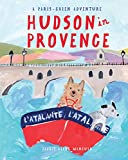 Hudson in Provence (Paris-Chien Adventure)