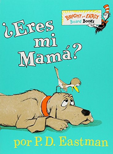 Eres Mi Mama? (Bright and Early Board Book)