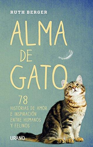 Alma de gato (Crecimiento personal) de [Berger, Ruth]