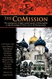 The CoMission: The Amazing Story of Eighty Ministry Groups Working Together to Take the  Message of Christ's Love to the Russian People