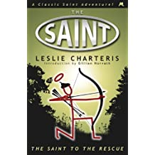 The Saint to the Rescue