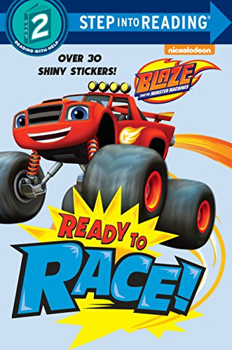 Ready to Race! (Blaze and the Monster Machines) (Blaze and the Monster Machines: Step Into Reading, Step 2) por Random House