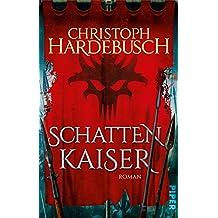 Schattenkaiser: Roman (German Edition)