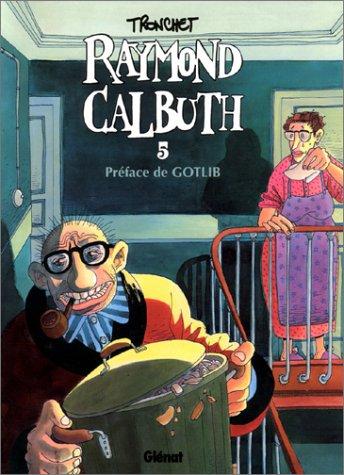 Raymond Calbuth, tome 5