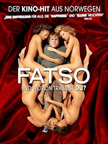 Fatso: Und wovon träumst du?
