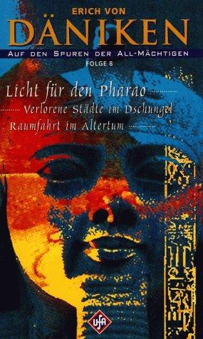 Erich von Däniken - Auf den Spuren der All-Mächtigen 8: Licht für den Pharao