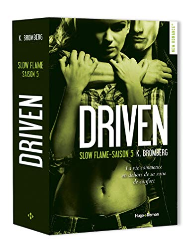 Driven, saison 5 : Slow Flame de K. Bromberg