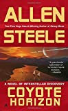 Coyote Horizon: A Novel of Interstellar Discovery (Coyote Trilogy)
