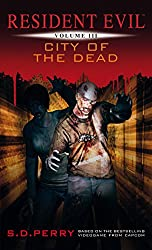 City of the Dead (Resident Evil Book 3)