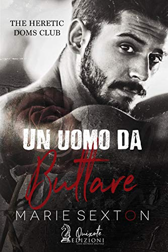 Un uomo da buttare (The Heretic Doms Club Vol. 1) di [Sexton, Marie]