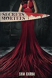 Secrets Mortels: L'intégrale