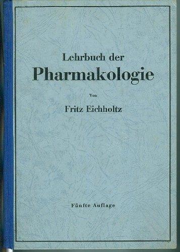 Lehrbuch der Pharmakologie im Rahmen einer allgemeinen Krankheitslehre: Für praktische Ärzte und Studierende