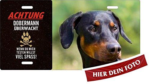 Hunde-Schild Dobie Pinscher 'Achtung' DOBERMANN 'überwacht' Blechschild eigenes Foto, Text selbst...
