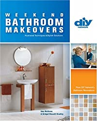 Weekend Bathroom Makeovers: From Diy Network's Bathroom Renovations