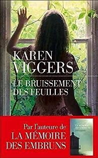 Le bruissement des feuilles de Karen Viggers - Editions les Escales