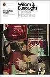 The Soft Machine: The Restored Text (Penguin Modern Classics)