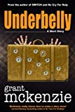 Underbelly (Kindle Single)