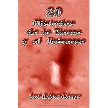20 Misterios de la Tierra y el Universo