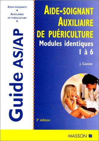 aide-soignant-auxiliaire-de-puriculture-modules-identiques-de-formation-1-6-3e-dition