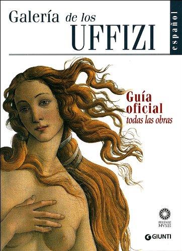 Galería de los Uffizi. Guía oficial todas las obras por Gloria Fossi