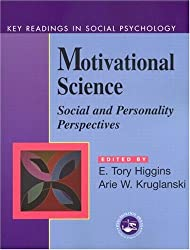 Motivational Science: Social and Personality Perspectives (Key Readings in Social Psychology)
