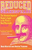 REDUCED SHAKESPEARE : The Attention-Impaired Reader's Guide to the World's Best Playwright [Abridged]