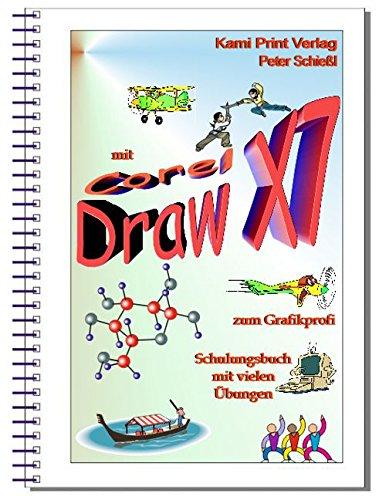 CorelDRAW X7 Schulungsbücher Set: 1x CorelDRAW 1x Photo-Paint 1x Aufbauband